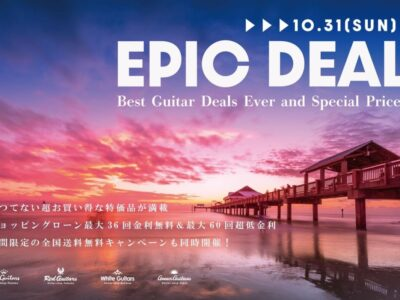 《Red Guitars》EPIC DEAL *Best Guitar Deals Ever and Special Price*▸▸10/31(SUN)《イベント》
